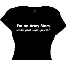 I'm an Army Mom whats your superpower?